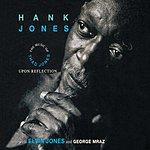 Hank Jones Upon Reflection: The Music Of Thad Jones