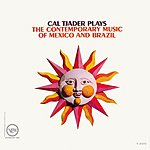 Cal Tjader The Contemporary Music Of Mexico And Brazil
