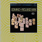 Roland Kirk Quartet Domino