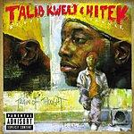 Talib Kweli Reflection Eternal (Train Of Thought) (Parental Advisory)