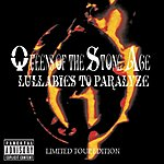 Queens Of The Stone Age Lullabies To Paralize (Tour Edition)