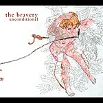 The Bravery Unconditional (2 Track Single) (UK CD 1)