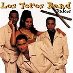 Los Toros Band Raices