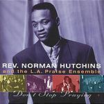 Norman Hutchins, Sr. Don't Stop Praying