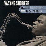 Wayne Shorter Jazz Profile: Wayne Shorter