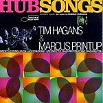 Marcus Printup Hub Songs: The Music Of Freddie Hubbard