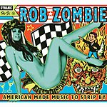 Rob Zombie American Made Music To Strip By (Parental Advisory)