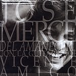 Jose Merce Del Amanecer