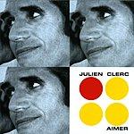 Julien Clerc Aimer (Les Femmes, L'amour, La Separation)