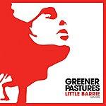 Little Barrie Greener Pastures