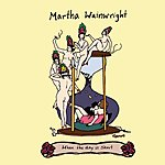 Martha Wainwright When The Day Is Short