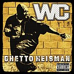 W.C. Ghetto Heisman (Parental Advisory) (International Version)