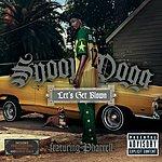 Snoop Dogg Let's Get Blown (Parental Advisory)