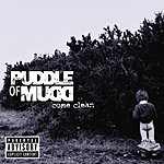 Puddle Of Mudd Come Clean (Parental Advisory)
