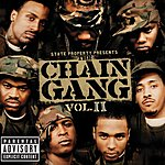 State Property State Property Presents The Chain Gang, Vol.2 (Parental Advisory)