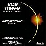 Robert Spring Clarinet Music Of Joan Tower