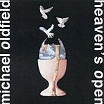Mike Oldfield Heaven's Open