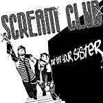 Scream Club Don't Bite Your Sister
