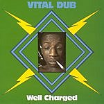 Vital Dub Well Charged