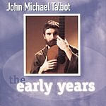 John Michael Talbot The Early Years