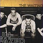 The Waiting Unfazed