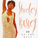 Shirley Bassey 20 Of The Best