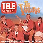 The Ventures Tele-Ventures: The Ventures Perform The Great TV Themes