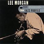 Lee Morgan Jazz Profile: Lee Morgan