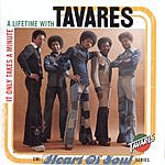 Tavares It Only Takes A Minute: A Lifetime With Tavares