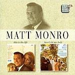 Matt Monro This Is The Life/Here's To My Lady