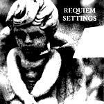 Silverman Requiem Settings (1-6)