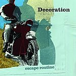 Decoration Escape Routine (3-Track Maxi-Single)