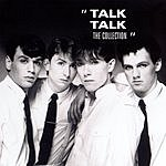 Talk Talk The Collection