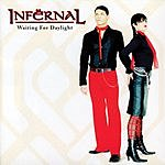 Infernal Waiting For Daylight