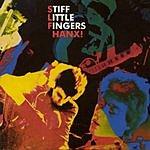 Stiff Little Fingers Hanx
