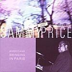 Sammy Price Americans Swinging In Paris