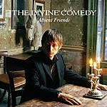 The Divine Comedy Absent Friends (CD 1) (Single)