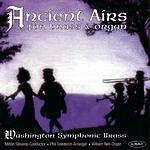 Washington Symphonic Brass Ancient Airs For Brass & Organ