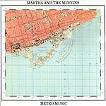 Martha & The Muffins Metro Music