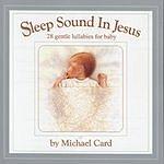 Michael Card Sleep Sound In Jesus Platinum