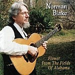 Norman Blake Flower From The Fields Of Alabama