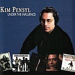 Kim Pensyl Under The Influence