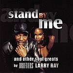 Larry Ray Stand By Me And Other Soul Greats