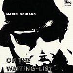 Mario Schiano On The Waiting List