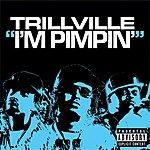 Trillville I'm Pimpin' (Parental Advisory)
