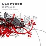 Ladytron Sugar (Archigram Remix)