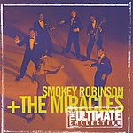 Smokey Robinson & The Miracles The Ultimate Collection: Smokey Robinson & The Miracles