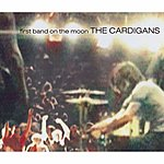 The Cardigans First Band On The Moon