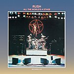 Rush All The World's A Stage (Live) (Remastered)