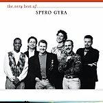 Spyro Gyra The Very Best Of Spyro Gyra